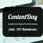 ContentDay – die größte Content-Konferenz Österreichs in Salzburg (inkl. -10% Rabattcode)