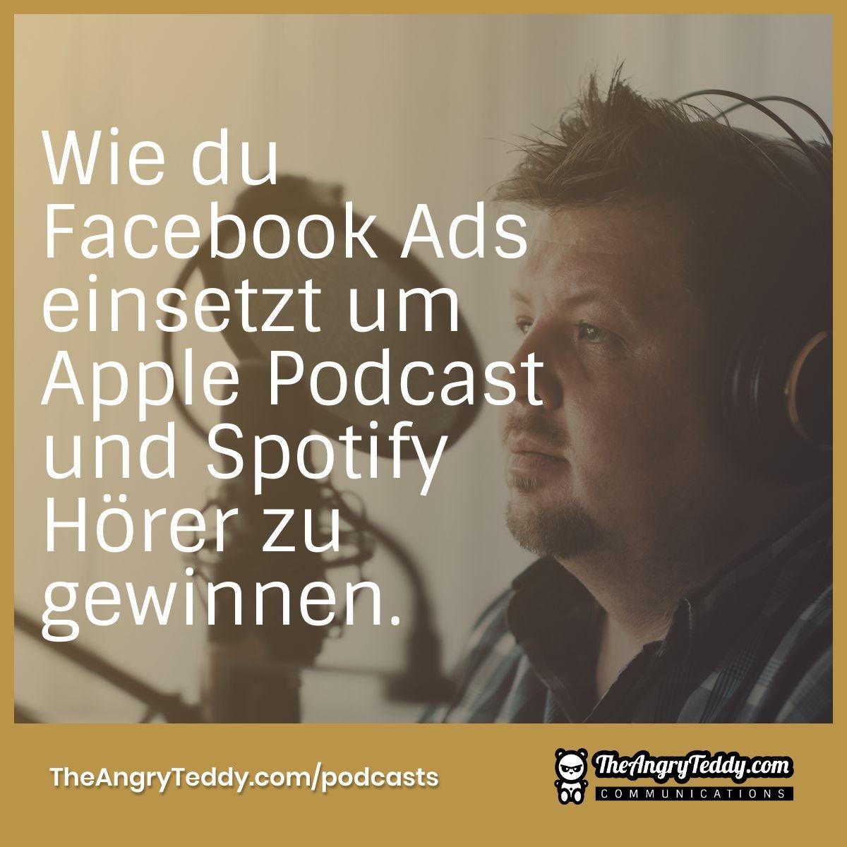 Wie du Facebook Ads einsetzt um Apple Podcast und Spotify Hörer zu gewinnen | TAT0242