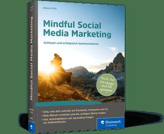 mindful social media marketing bianca fritz